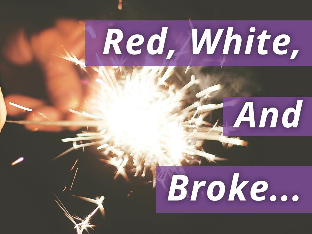 Red, White, AndBroke... (1) copy